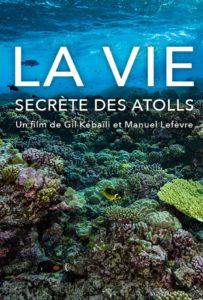 La vie secrète des atolls